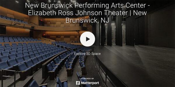 New Brunswick Performing Arts Center -Elizabeth Ross Johnson Theater